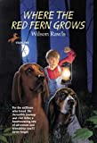 """Where the Red Fern Grows The Story of Two Dogs and a Boy"" av Wilson Rawls"