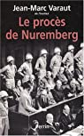 Le procès de Nuremberg par Varaut