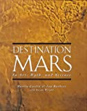 Destination Mars, Jay Barbree and Martin Caidin, 0670860204