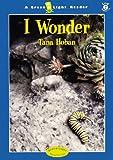 I Wonder, Tana Hoban, 0152023550
