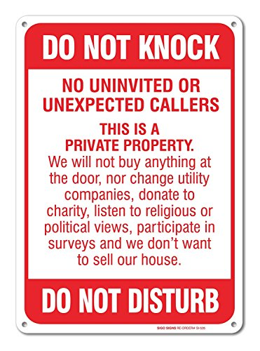 No Soliciting Sign - Do Not Knock - Do Not Disturb Sign - 10' high x 7' wide, Red on White, Rust Free Aluminum Sign