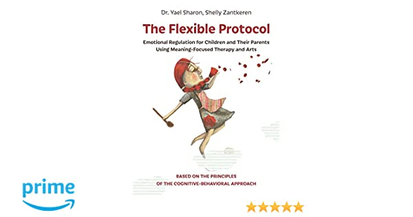 Amazoncom The Flexible Protocol Emotional Regulation For Children
