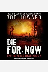 Die for Now (The Infected Dead Series) Audio CD