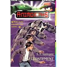 AFFRONTEMENT (L') (ANIMORPHS #3)