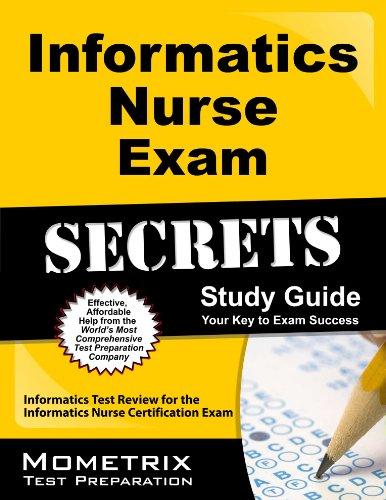 Informatics Nurse Exam Secrets Study Guide: Informatics Test Review for the Informatics Nurse Certification Exam Pdf