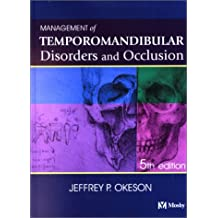 Management of Temporomandibular Disorders and Occlusion