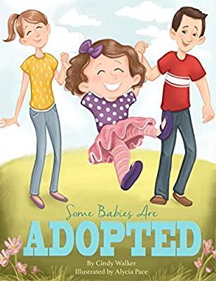 Some Babies Are Adopted