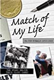 Match of My Life - FA Cup Finals 1953-1969: Seventeen Stars Relive Their Greatest Victories