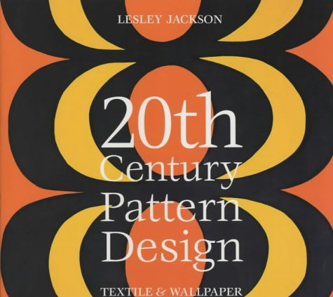 Read Online 20th Century Pattern Design: Textile and Wallpaper Pioneers pdf