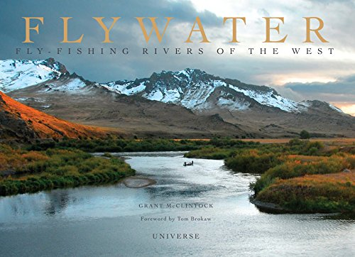 The magic and majesty of America's greatest western fly-fishing rivers. Flywater brings us to the iconic creeks, springs, freestone rivers, and tailwaters that make the American West the world's premier destination for fly fishing. Grant McClintock's...