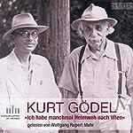 Ich habe manchmal Heimweh nach Wien | Kurt Gödel