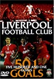 Liverpool FC 501 Great Goals