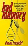 Bad Memory, Duane Franklet, 0671000667