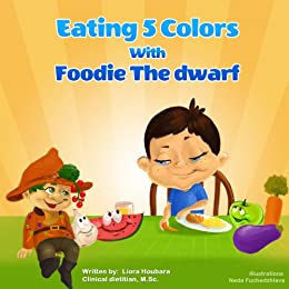 children books eating 5 colors with foodie the dwarf the healthy children stories collection - Preschool Books About Colors
