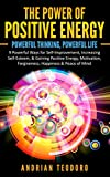 The Power of Positive Energy: Powerful