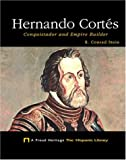 Hernando Cortés, R. Conrad Stein, 159296169X