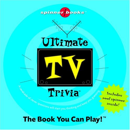 Ultimate TV Trivia (Spinner Books) ()