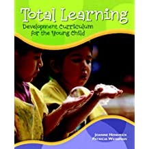 Total Learning: Developmental Curriculum for the Young Child (7th Edition)