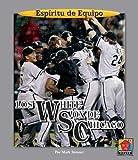 Los White Sox de Chicago (ESP-Ritu de Equipo (Team Spirit)) (Spanish Edition)