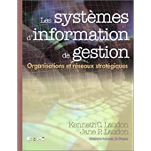 Les systèmes d'information de gestion: Organisations et réseaux stratégiques