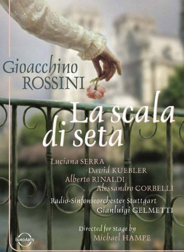 - Gioacchino Rossini: La Scala di Seta
