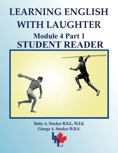 Learning English with Laughter: Module 4 Part 1 ADVANCED Student Reader