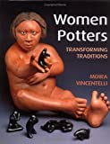 Women Potters, Moira Vincentelli, 0813533813