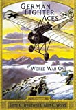 img - for German Fighter Aces of World War One (Revealing History (Paperback)) book / textbook / text book