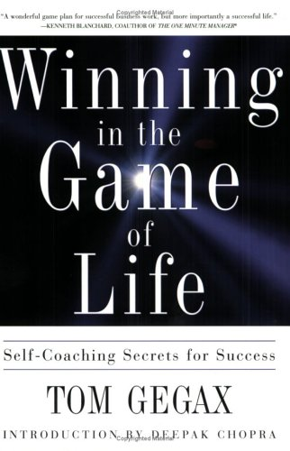 Winning in the Game of Life: Self-Coaching Secrets for Success ebook