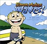 Simon Makes Waves!, Jeff Lappin, 0970880510