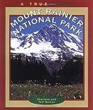 Mount Rainier National Park, Ted Nelson and Sharlene Nelson, 0516263811
