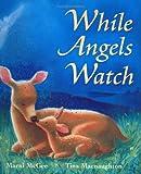While Angels Watch, Marni McGee, 1561485136
