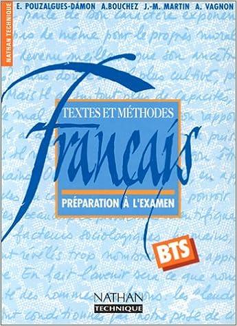 Amazon Fr Francais Bts Textes Et Methodes Preparation A