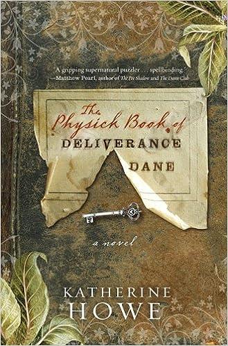 Amazon com: The Physick Book of Deliverance Dane (9781401340902