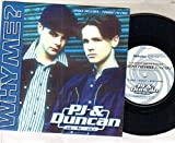 PJ AND DUNCAN - WHY ME - 7 inch vinyl / 45 record