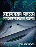 img - for Ground Zero: UFO Disclosure book / textbook / text book