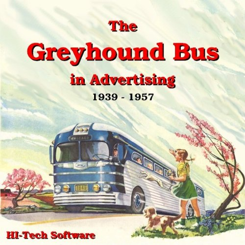 Download The Greyhound Bus in Advertising 1930 - 1957 PDF
