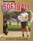 img - for Fundamental Softball (Fundamental Sports) book / textbook / text book