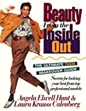 Beauty from the Inside Out, Angela Elwell Hunt and Laura K. Calenberg, 0840767897
