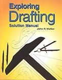 Exploring Drafting, John R. Walker, 1566375673