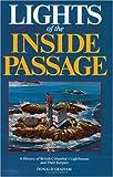 Lights of the Inside Passage, Donald Graham, 1550170600