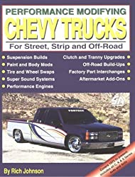 Performance Modifying Chevy Trucks: For Street, Strip, and Off-Road (S-A Design)