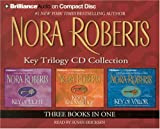 Nora Roberts Key Trilogy CD Collection: Key of Light, Key of Knowledge, Key of Valor (Key Trilogy)