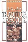 Tradition grecque. Volume 1 par Marillier