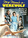 My Mom's a Werewolf DVD