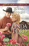 The Cowboy's City Girl (Montana Cowboys)
