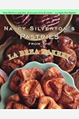 Nancy Silverton's Pastries from the La Brea Bakery Hardcover