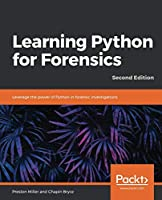 Learning Python for Forensics, 2nd Edition Front Cover