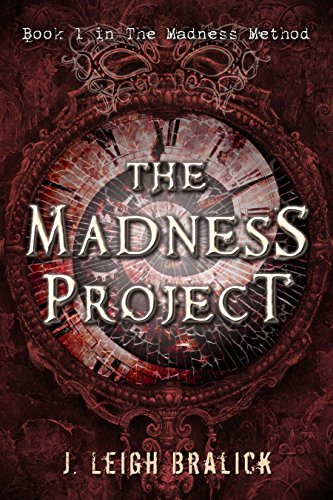 #freebooks – The Madness Project (The Madness Method Book 1) by J. Leigh Bralick