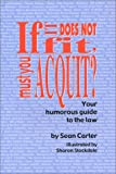 If It Does Not Fit, Must You Acquit?, Sean Carter, 0972313605